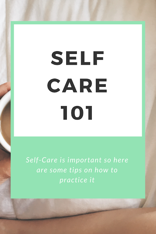 Paper Pizza: Self-Care 101 with Kenzie (8 Helpful Tips on Taking Care of Yourself)