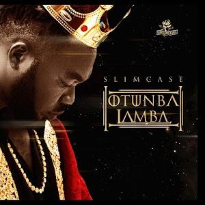 Download Mp3 | Slimcase - Otumba Lamba