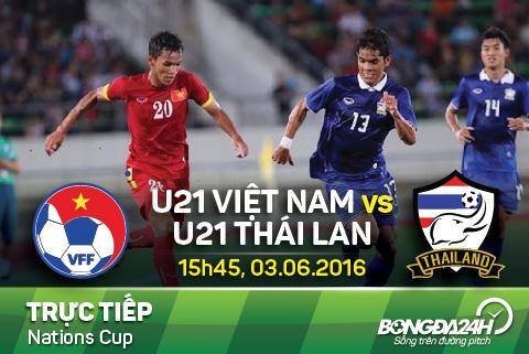 15h30 : 03/06/2016 Trực tiếp U21 Việt Nam - U21 Thái Lan