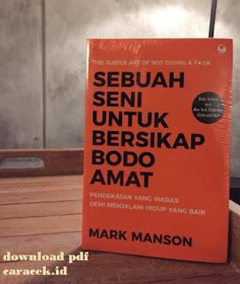 Download PDF Sebuah Seni untuk Bersikap Bodo Amat Karya Mark Manson Oktober 2020