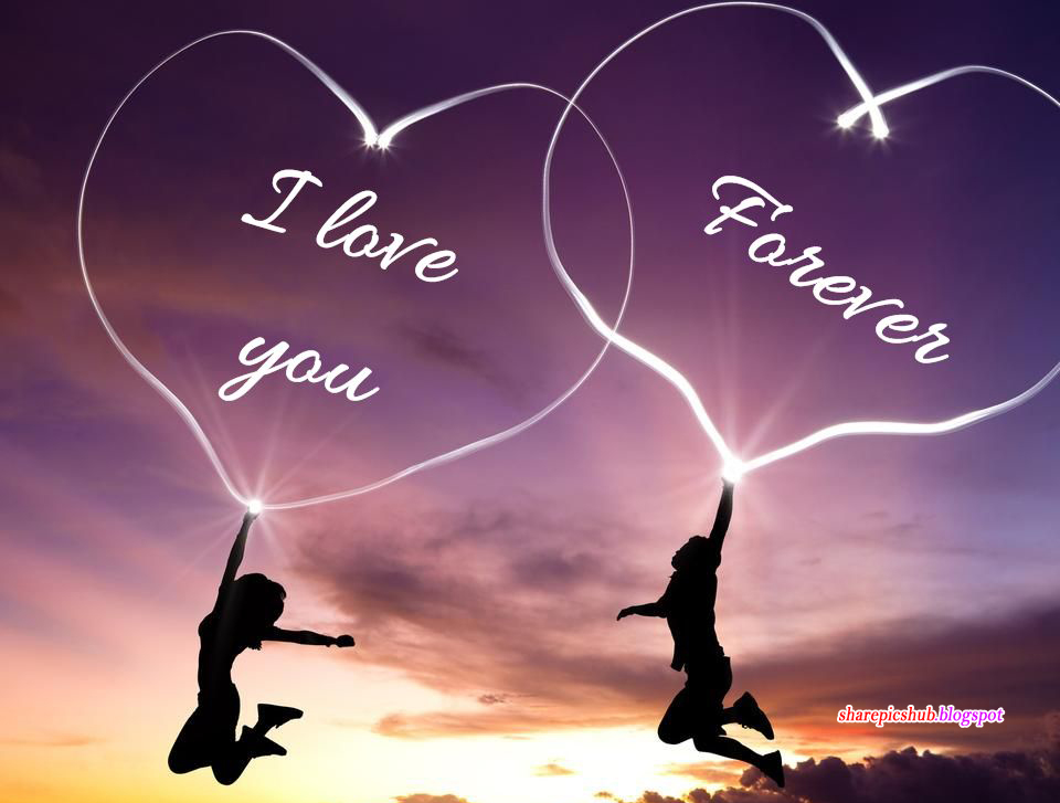 i love you forever  beautiful romantic image greeting