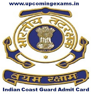 Indian Coast Guard Navik GD Admit Card 2018