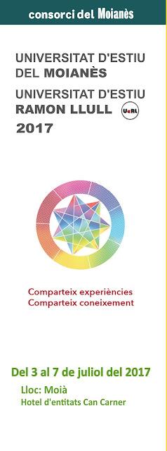 http://www.consorcidelmoianes.cat/ca/el-moianes/agenda/formacio-i-educacio/universitat-d-estiu-del-moianes-universitat-d-estiu-ramon-llull-2017
