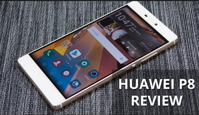 Harga HP Android Huawei P8 Semua Seri, P8 Lite dan P8 Max Tahun Ini Lengkap Dengan Spesifikasi