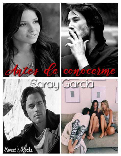 Antes de conocerme Saray Garcia