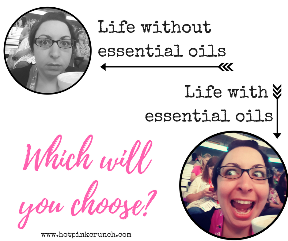 Life with essential oils versus life without it funny image | Hot Pink Crunch