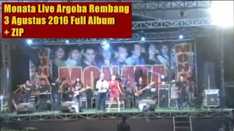 download monata live argoba rembang full album mp3