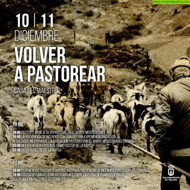 """Tijarafe celebra esta semana las jornadas """"Volver a pastorear"""""""