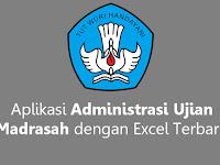 Aplikasi Administrasi Ujian Madrasah dengan Excel Terbaru