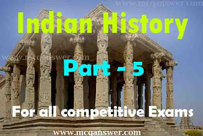 Indian History Question And Answer (MCQ) | Part - 5