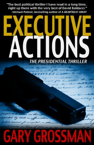 Executive Actions (Executive Series Book 1) by Gary Grossman