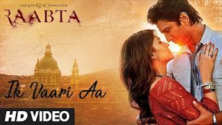Ik Vaari Aa HD Video Song watch Online from movie Raabta