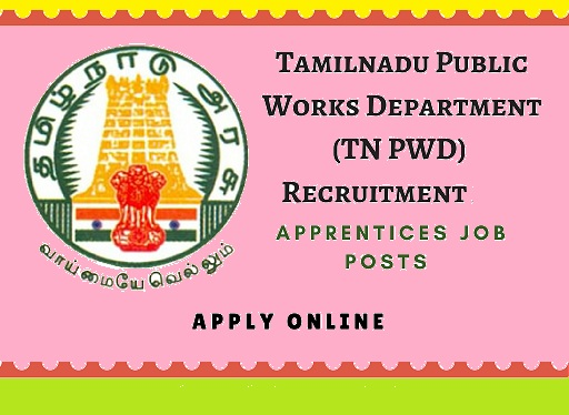 TN PWD Recruitment 2018 163 Apprentice Posts