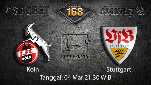 BOLA88 - PREDIKSI TARUHAN BOLA KOLN VS STUTTGART 04 MARET 2018 ( GERMAN BUNDESLIGA )