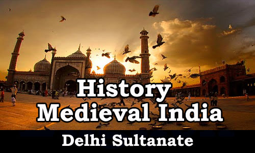 Study Material - Medieval India (Delhi Sultanate)