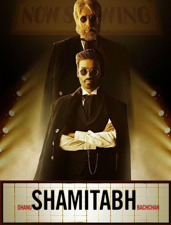 Shamitabh Poster: Amitabh and Dhanush