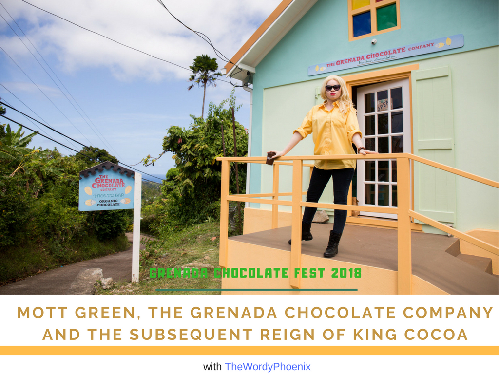 The Grenada Chocolate Festival 2018 :: The Chocolate Reign and the Mott Greene Legacy
