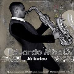 Eduardo Mboa -  Já Bateu