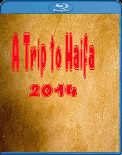 A Trip to Haifa 2014