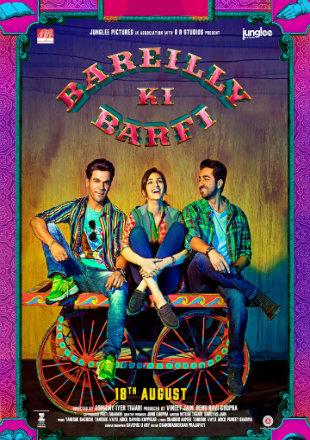 Poster of Bareilly Ki Barfi 2017 Full Hindi Movie Download BRRip 720p