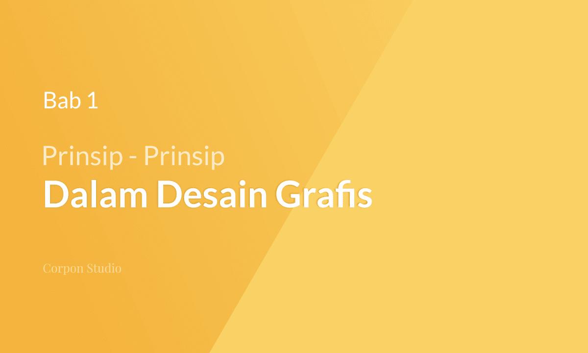 Prinsip-prinsip Dasar Desain Grafis
