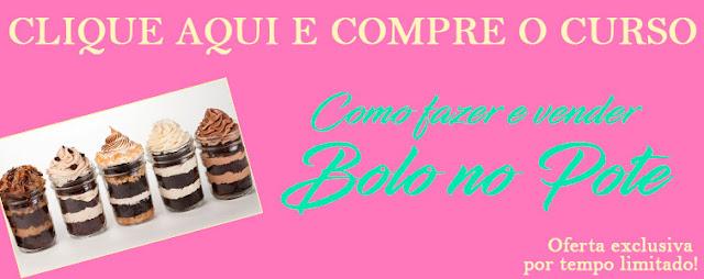http://bit.ly/2Curso_Bolo_Pote_Goumet