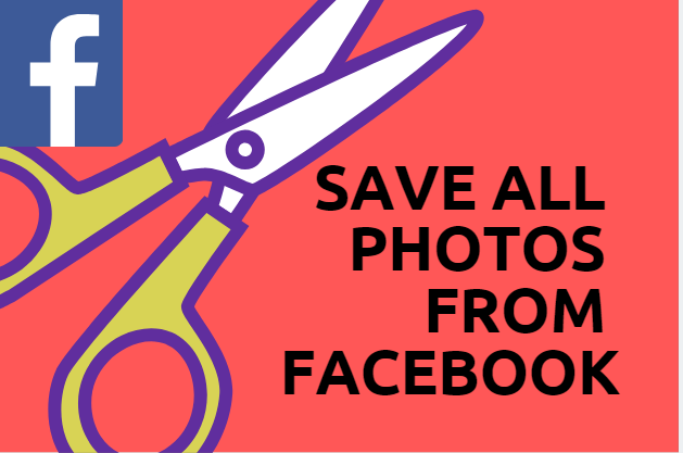 Save All Photos From Facebook