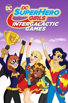 DC Super Hero Girls: Juegos intergalácticos [Audio Castellano] [P] [MEGA]