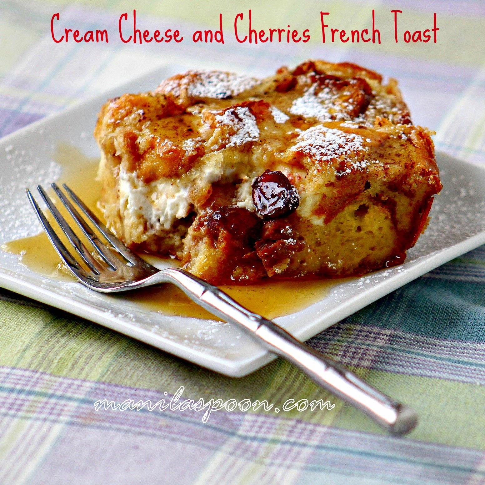 Dried cherries or cranberries, crunchy walnuts plus yummy cream cheese and warmed up maple syrup make this a fantastic breakfast or brunch dish - Cream Cheese and Cherries French Toast!