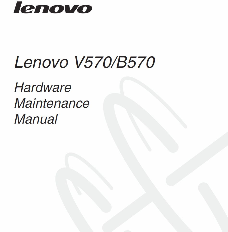 Helpful Tech Repair: Lenovo B570 Hardware Maintenance Manual