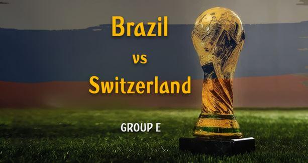 #WorldCup: Brazil VS Switzerland (WATCH HERE)