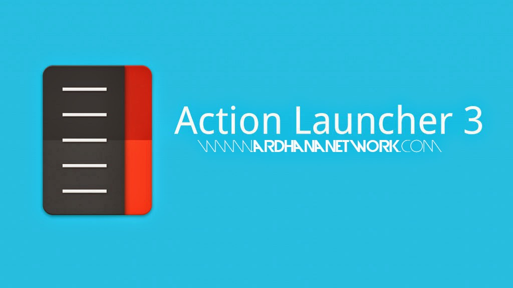 Action Launcher 3 Plus v3.3.1 Apk