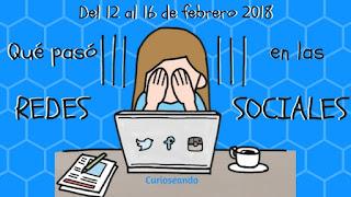 que-paso-en-las-redes-sociales-del-12-al-16-de-febrero-2018