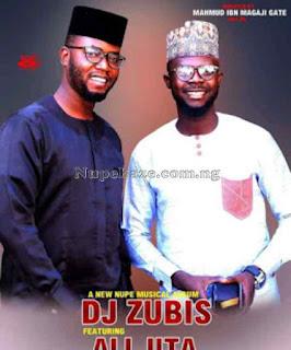 Dj Zubis ft Ali jita zero to here,download Dj Zubis ft ali jita zero to hero,Download Nupe song Dj Zubis ft Ali jita zero to hero