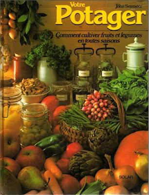 Télécharger Livre Gratuit Votre potager - Comment cultiver fruits et légumes en toutes saisons pdf