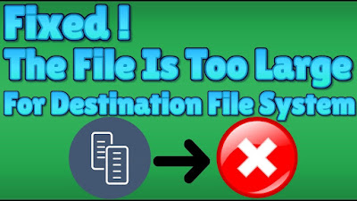 Mengatasi is too large for the destination file system