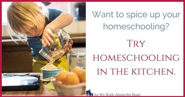 Homeschooling in the Kitchen - As We Walk Along the Road