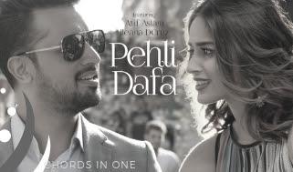 PEHLI DAFA Guitar Chord and Lyrics complete and accurate - (Atif Aslam)