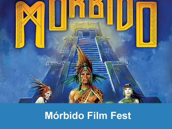 Mórbido Film Fest