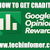 How to make free Money Using Google Opinion Rewardsin simple steps