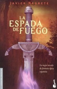 Saga de Tramórea I: La Espada De Fuego, de Javier Negrete