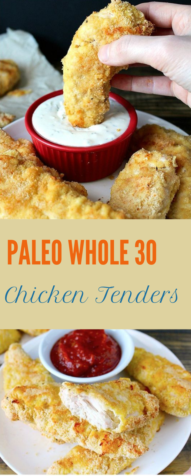 PALEO WHOLE30 CHICKEN TENDERS #diet #paleo