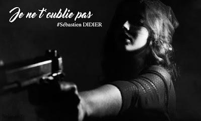 Livre - Je ne t'oublie pas - Sébastien DIDIER