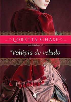 VOLÚPIA DE VELUDO (Loretta Chase)