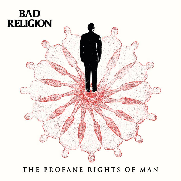 """Bad Religion stream new song """"The Profane Rights Of Man"""""""