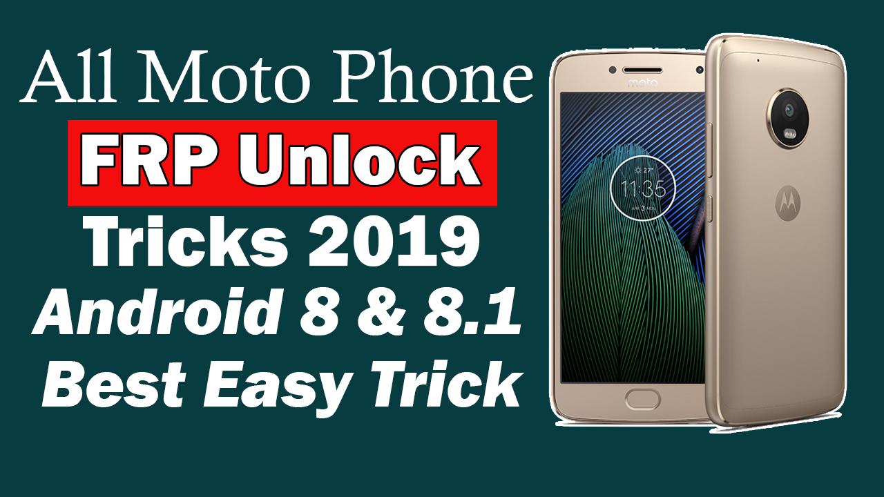 Motorola FRP Unlock Android 8 0,8 1 Latest Trick 2019