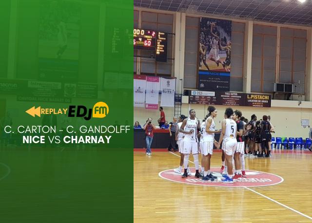 REPLAY - Basket féminin : Nice Vs Charnay - Samedi 16 mars 2019
