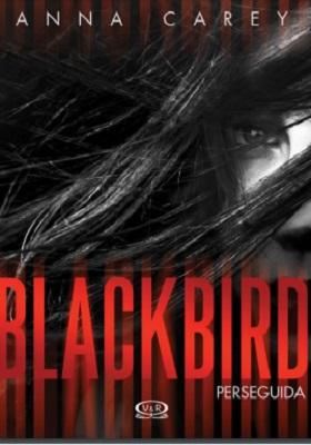 Descargar Blackbird perseguida