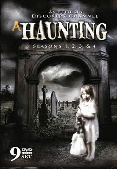 A Haunting   Seasons 1 4 - Discovery Channel: Assombrações S02E05 AVI + RMVB Dublado