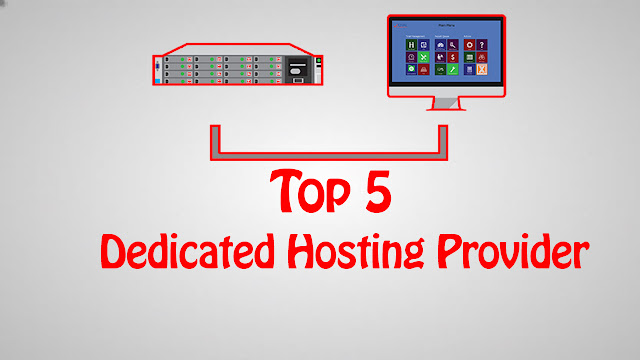 Top 5 Dedicated server hosting provider